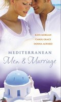 Mediterranean Men & Marriage: The Italian's Forgotten Baby / The Sicilian's Bride / Hired: The Italian's Bride