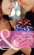 Christmas With Her Boss (Mills & Boon Cherish)