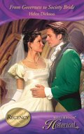 From Governess to Society Bride (Mills & Boon Historical)