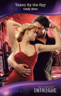 Taken By the Spy (Mills & Boon Intrigue) (H.O.T. Watch, Book 1)