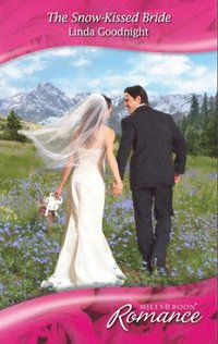Snow-Kissed Bride (Mills & Boon Romance) (Heart to Heart, Book 22)