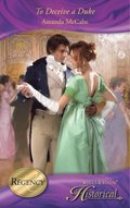 To Deceive a Duke (Mills & Boon Historical)