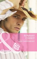 Runaway Cowboy (Mills & Boon Cherish) (The Lazy L Ranch, Book 1)