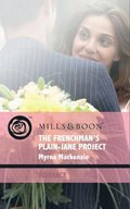 Frenchman's Plain-Jane Project (Mills & Boon Romance) (In Her Shoes..., Book 3)