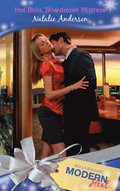 Hot Boss, Boardroom Mistress (Mills & Boon Modern Heat)