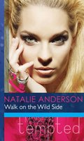 Walk on the Wild Side (Mills & Boon Modern Heat)