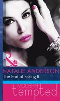 End of Faking It (Mills & Boon Modern Heat)
