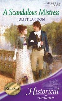Scandalous Mistress (Mills & Boon Historical)