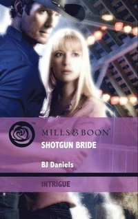 Shotgun Bride (Mills & Boon Intrigue) (Whitehorse, Montana: The Corbetts, Book 1)