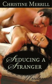 Seducing a Stranger (Mills & Boon Historical Undone)