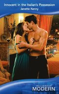 Innocent in the Italian's Possession (Mills & Boon Modern)