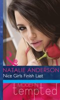 Nice Girls Finish Last (Mills & Boon Modern Heat)