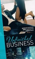Unfinished Business: Bought: One Night, One Marriage / Always the Bridesmaid / Confessions of a Millionaire's Mistress