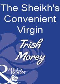 Sheikh's Convenient Virgin (Mills & Boon Modern)