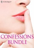 Confessions Bundle: What Daddy Doesn't Know / The Rogue's Return / Truth Or Dare / The A&E Consultant's Secret / Her Guilty Secret / The Millionaire Next Door (Mills & Boon e-Book Collections)