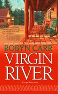 Virgin River (A Virgin River Novel, Book 1)