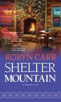 Shelter Mountain (A Virgin River Novel, Book 2)