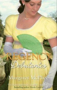 Regency Debutantes: The Captain's Lady / Mistaken Mistress (Mills & Boon M&B)