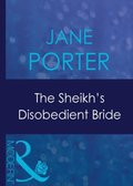 Sheikh's Disobedient Bride (Mills & Boon Modern) (Surrender to the Sheikh, Book 9)