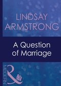 Question Of Marriage (Mills & Boon Modern) (The Australians, Book 9)