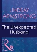 Unexpected Husband (Mills & Boon Modern) (Wedlocked!, Book 18)