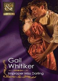 Improper Miss Darling (Mills & Boon Historical)