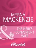 Heir's Convenient Wife (Mills & Boon Cherish) (The Wedding Planners, Book 5)