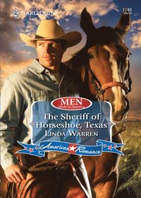 Sheriff of Horseshoe, Texas (Mills & Boon Love Inspired) (Men Made in America, Book 53)