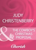 Cowboy's Christmas Proposal (Mills & Boon Cherish) (Mistletoe & Marriage, Book 1)