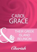 Their Greek Island Reunion (Mills & Boon Cherish)