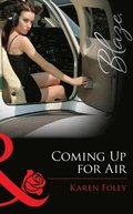 Coming Up for Air (Mills & Boon Blaze) (Uniformly Hot!, Book 29)