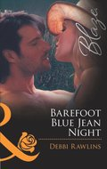 Barefoot Blue Jean Night (Mills & Boon Blaze) (Made in Montana, Book 1)