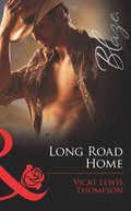 Long Road Home (Mills & Boon Blaze) (Sons of Chance, Book 9)