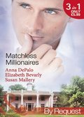 Matchless Millionaires: An Improper Affair (Millionaire of the Month, Book 4) / Married to His Business (Millionaire of the Month, Book 5) / In Bed with the Devil (Millionaire of the Month, Book 6)