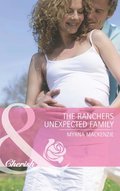 Rancher's Unexpected Family (Mills & Boon Cherish) (The Larkville Legacy, Book 4)
