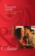 Tangled Affair (Mills & Boon Desire) (The Pearl House, Book 2)