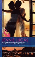 Night of Living Dangerously (Mills & Boon Modern)