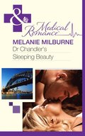 Dr Chandler's Sleeping Beauty (Mills & Boon Medical)