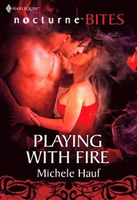 Playing with Fire (Mills & Boon Nocturne Bites)