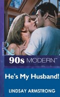 He's My Husband! (Mills & Boon Vintage 90s Modern)