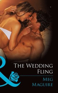 Wedding Fling (Mills & Boon Blaze)