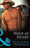 Wild at Heart (Mills & Boon Blaze) (Sons of Chance, Book 13)