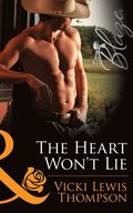Heart Won't Lie (Mills & Boon Blaze) (Sons of Chance, Book 14)