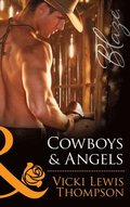 Cowboys & Angels (Mills & Boon Blaze) (Sons of Chance, Book 15)