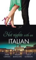 Hot Nights with...the Italian: The Santangeli Marriage / The Italian's Ruthless Marriage Command / Veretti's Dark Vengeance