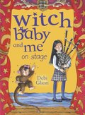 Witch Baby and Me On Stage