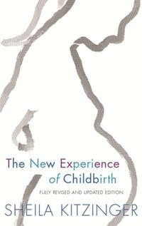 New Experience of Childbirth