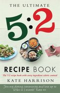Ultimate 5:2 Diet Recipe Book
