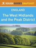 West Midlands and the Peak District (Rough Guides Snapshot England)