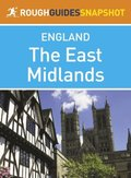 East Midlands (Rough Guides Snapshot England)